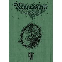 Renaissance: El nuevo ciclo de los mitos