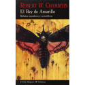 El rey amarillo: Relatos macabros y terroríficos