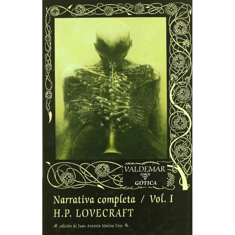 Narrativa completa de H. P. Lovecraft (Vol. I)
