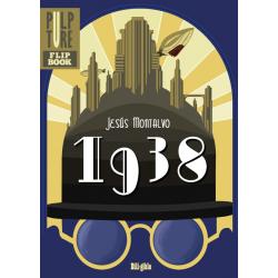 1938/¡Furia desatada en Mundo Guerra!