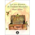 Los tres abismos de Damian Mustieles