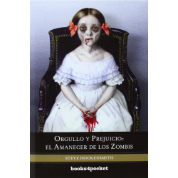 Orgullo y prejuicio: el amanecer de los zombis