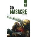 Soy masacre (El despertar de la bestia I)