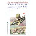 Cuentos Fantásticos Argentinos 1900-1960