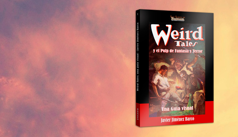 Una guía visual de Weird Tales