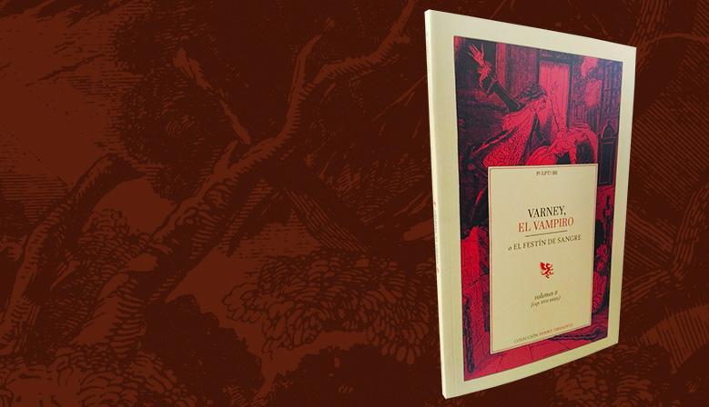Varney, el Vampiro - Volumen II