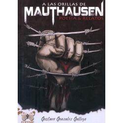 A las orillas de Mauthausen (Poesía & Relatos)