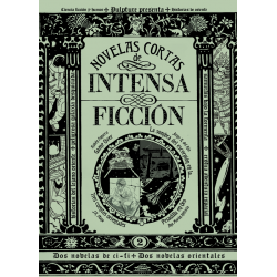 Novelas cortas de intensa ficción nº2 (ebook)