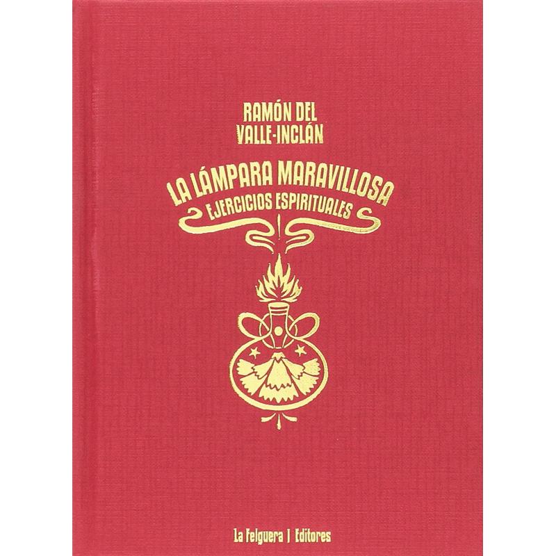 La lámpara maravillosa: Ejercicios espirituales