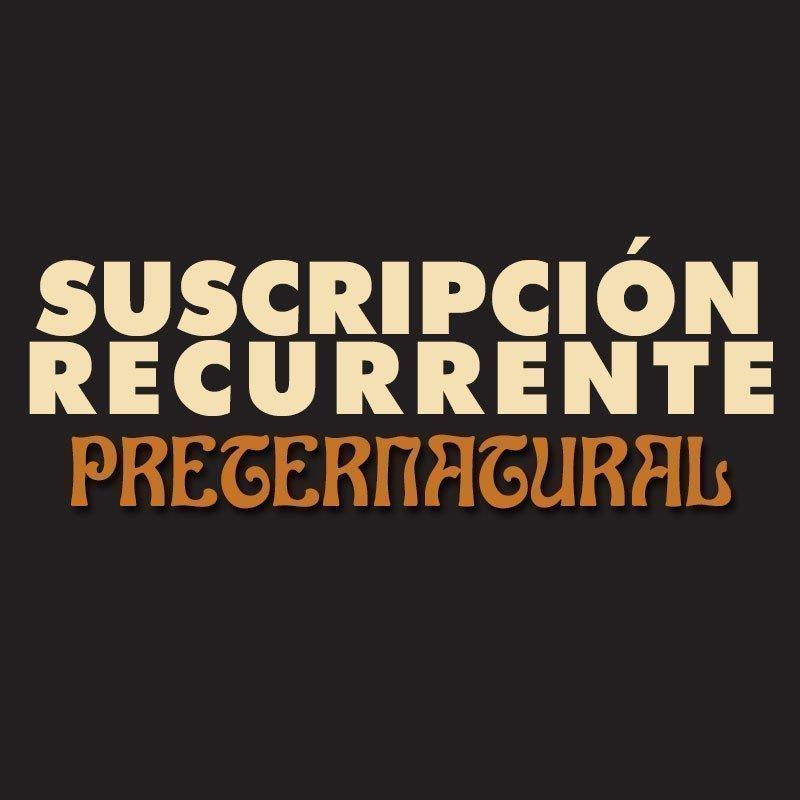Suscripción recurrente a Preternatural.