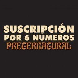 Preternatural - Por 6 números
