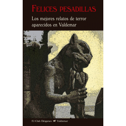 Felices pesadillas: Los...
