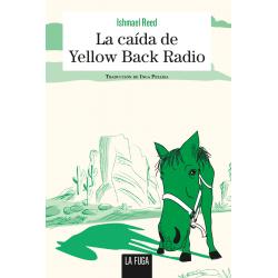 La caída de Yellow Back Radio