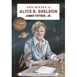 Una mirada a Alice B. Sheldon
