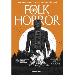 Folk Horror (Lo ancestral...
