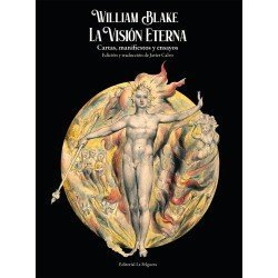 William Blake. La visión...