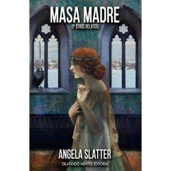 Masa madre (y otros relatos)