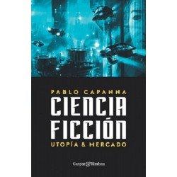 Ciencia ficción. Utopía y...
