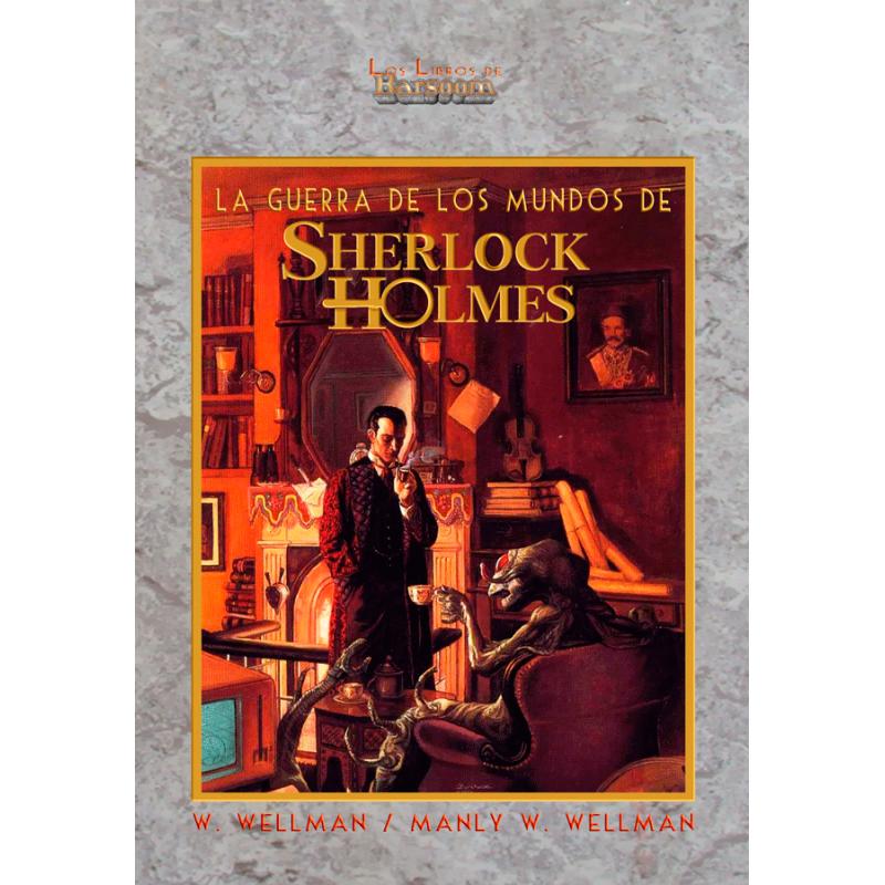 La Guerra de los Mundos de Sherlock Holmes