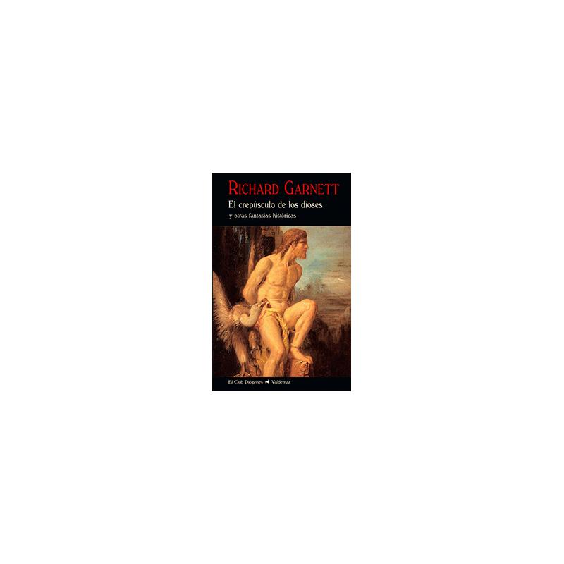 El crepúsculo de los dioses y otras fantasías históricas