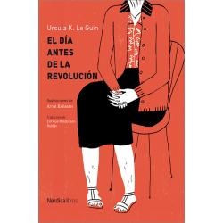 El día antes de la revolución (Ilustrado)