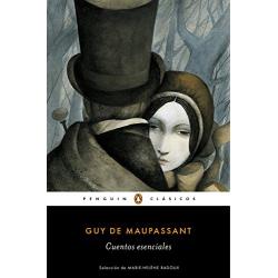 Cuentos esenciales (Guy de Maupassant)