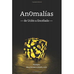 Anomalías (de Uclés a Encélado)