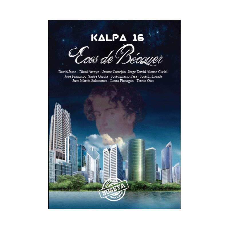 Kalpa 16: Ecos de Bécquer