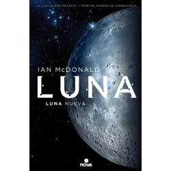 Luna: Luna nueva (Trilogía Luna I)