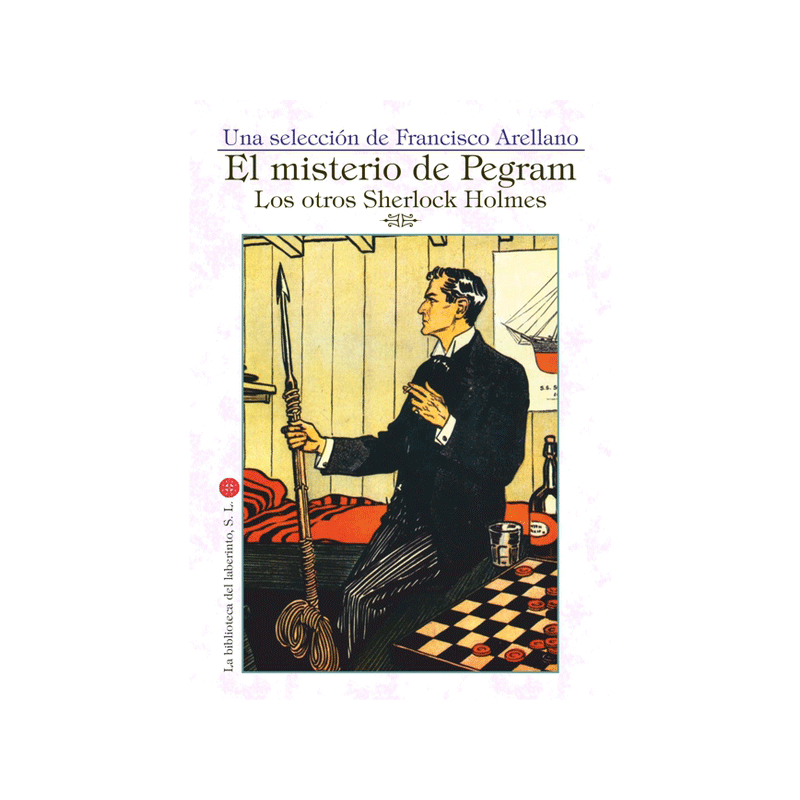 El misterio de Pegram. Los otros Sherlock Holmes.